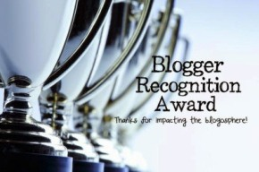 The Blogger RecognitionAward!